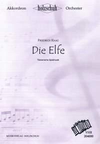 Friedrich Haag: Die Elfe