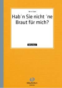 Heino Gaze: Hab'n Sie nicht 'ne Braut für