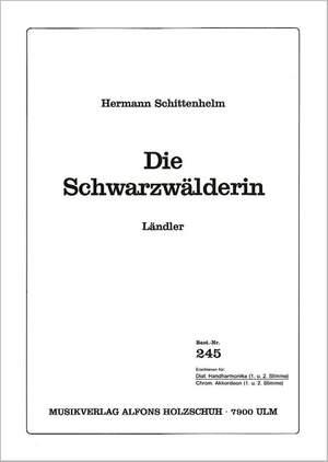 Hermann Schittenhelm: Die Schwarzwaelderin