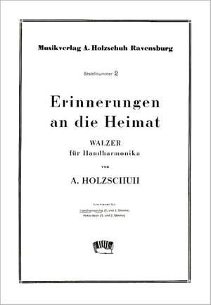 Alfons Holzschuh: Erinnerungen An Die Heimat