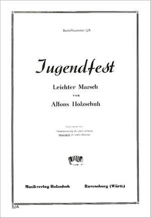 Alfons Holzschuh: Jugendfest