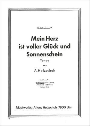 Alfons Holzschuh: Mein Herz Ist Voller Glueck Und