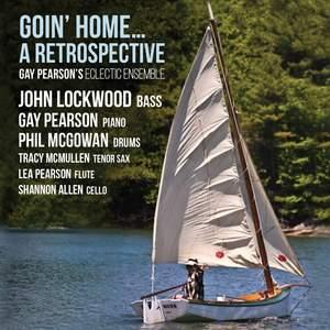 Goin' Home: A Retrospective
