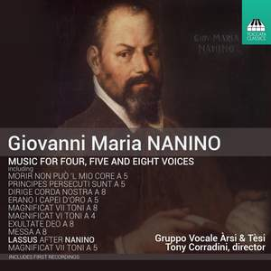 Giovanni Maria Nanino: Music for Four, Five and Eight Voices