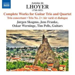 Lhoyer: Complete Works for Guitar Trio and Quartet