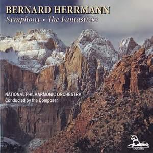 Herrmann: Symphony & The Fantasticks