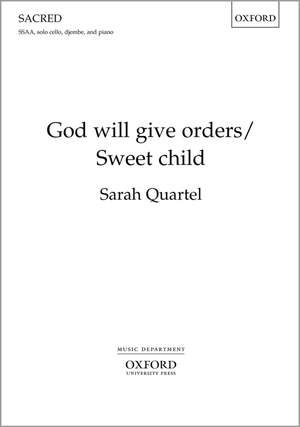 Quartel, Sarah: God will give orders/Sweet child