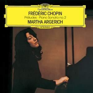 Chopin: 24 Preludes, Op.28; Prelude No.25 in C Sharp Minor, Op.45; Prelude No.26 In A Flat, Op. posth.; Piano Sonata No.2 In B Flat Minor, Op.35