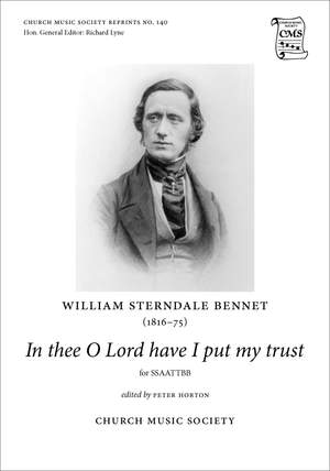 Sterndale Bennett, William: In thee O Lord have I put my trust