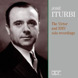 Jose Iturbi: The Victor & HMV Solo Recordings