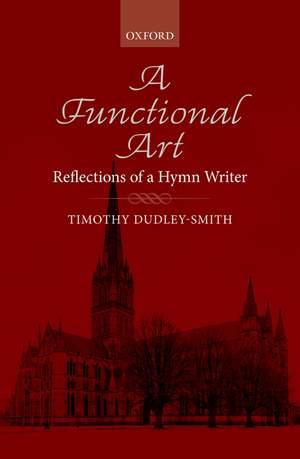 Dudley-Smith, Timothy: A Functional Art