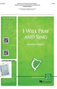 Jocelyn Hagen: I Will Pray and Sing