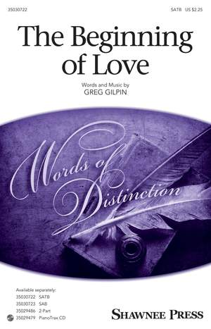 Greg Gilpin: The Beginning Of Love