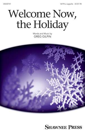 Greg Gilpin: Welcome Now, The Holiday