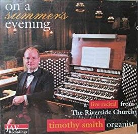 Timothy Smith: Live Recital from The Riverside Church