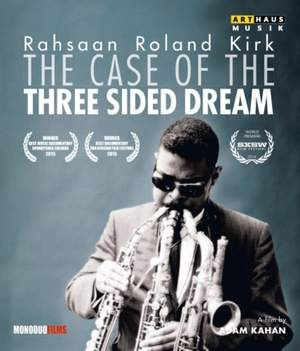 Rahsaan Roland Kirk: The Case of the Three Sided Dream