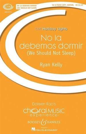 Kelly, R: No la debemos dormir