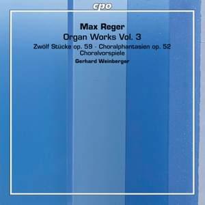 Reger: Organ Works, Vol. 3