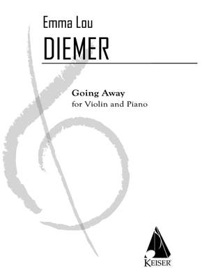 Emma Lou Diemer: Going Away for Violin and Piano