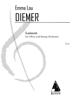 Emma Lou Diemer: Lament for Oboe and String Orchestra
