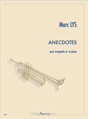 Marc Lys: Anecdotes