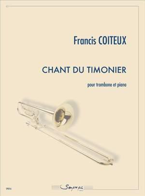 Francis Coiteux: Chant du Timonier
