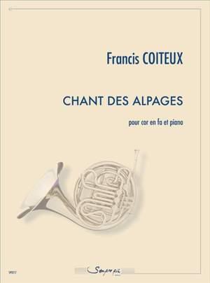 Francis Coiteux: Chant des Alpages