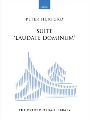 Hurford, Peter: Suite Laudate Dominum