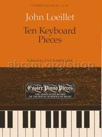 Loeillet, J.B: Ten Keyboard Pieces