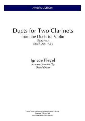 Pleyel, I: Duets for 2 clarinets Op.8 No.4 & Op.59 No.1 & 4