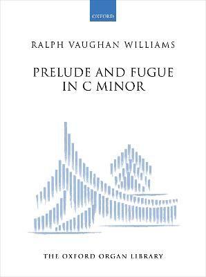 Vaughan Williams, Ralph: Prelude & Fugue in c minor