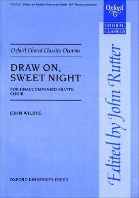 Wilbye, J: Draw on, sweet night