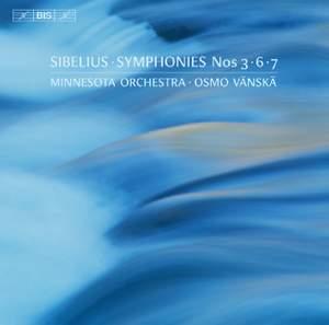 Sibelius: Symphonies Nos 3, 6 & 7
