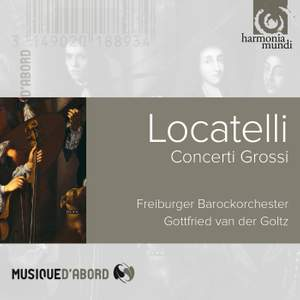 Locatelli: Concerti Grossi, Op. 1