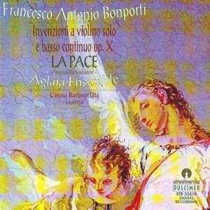 Bonporti: La Pace Invenzioni Op.10 Vol.2