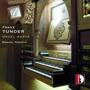 Franz Tunder: Orgel Werke