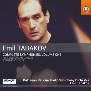 Emil Tabakov: Complete Symphonies, Vol. 1