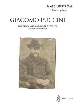 Giacomo Puccini: Piccolo Tango and Other Pieces for Cello and Piano