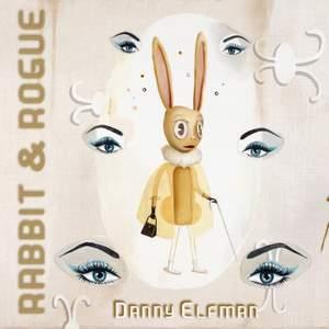 Elfman: Rabbit & Rogue (Original Ballet Score)