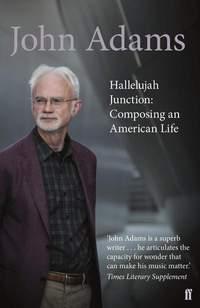 Hallelujah Junction: Composing an American Life