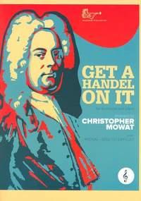 Get a Handel on It for Trombone Treble Clef