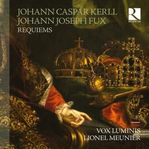 Fux & Kerll: Requiems