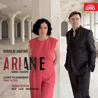 Martinu: Ariane & Double Concerto