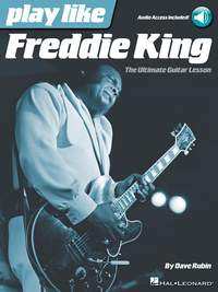 Dave Rubin: Play like Freddie King