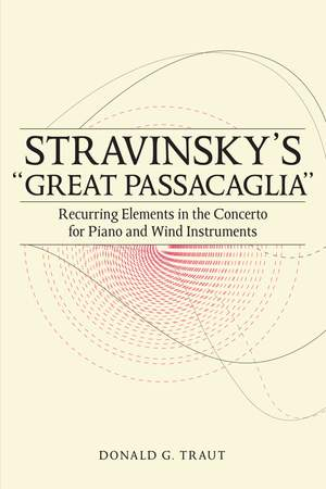 "Stravinsky`s ""Great Passacaglia"" - Recurring Elements in the Concerto for Piano and Wind Instruments"