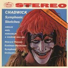 Chadwick: Symphonic Sketches - Vinyl Edition