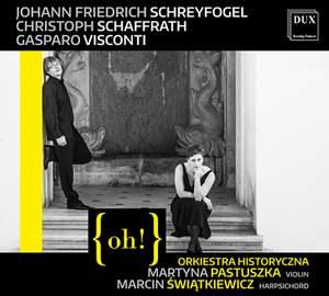 Schreyfogel, Schaffrath & Visconti: Chamber Music