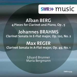 Berg, Brahms & Reger: Music for Clarinet & Piano