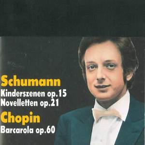 Schumann: Kinderszenen, Novelletten & Chopin: Barcarola