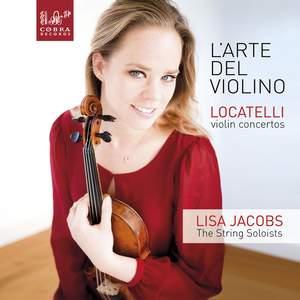 Locatelli: L'Arte del Violino Op. 3